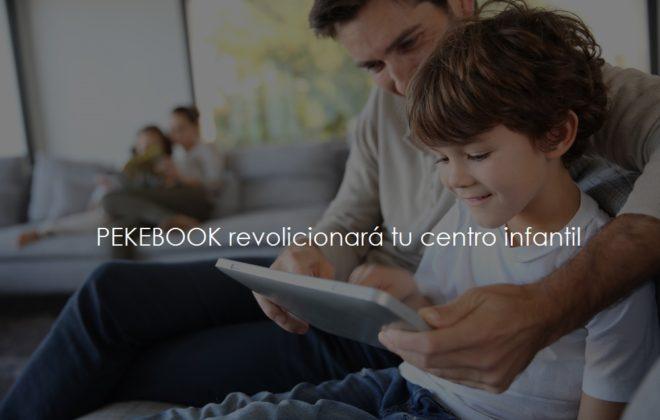 Pekebook revoluciona tu escuela infantil